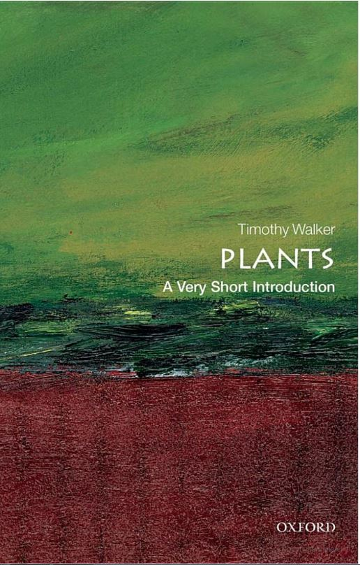 Plants: A Very Short Introduction, Chapter 6: What have plants ever done for us?